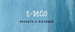 E-DECO - CONSEILS A DISTANCE