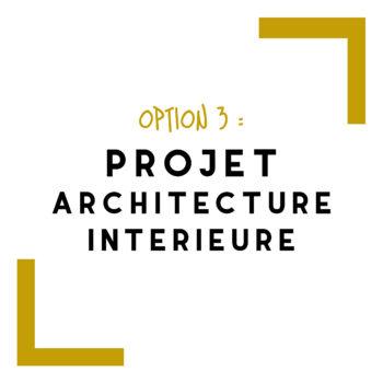option 3 projet architecture interieure